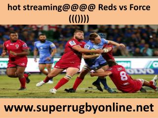 Force vs Reds-wc live