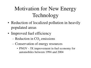 Motivation for New Energy Technology