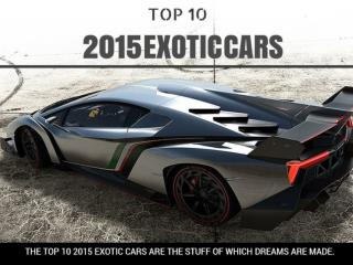Top 10 2015 Exotic Cars