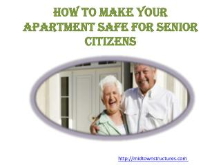 How to Make Your Apartment Safe for Senior Citizens