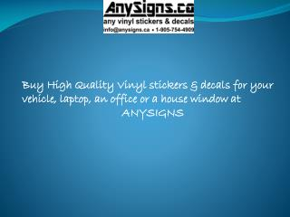 Anysigns - Printed Vinyl Stickers in Canada