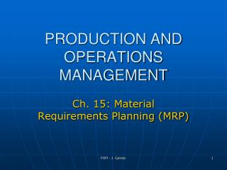 PRODUCTION AND OPERATIONS MANAGEMENT
