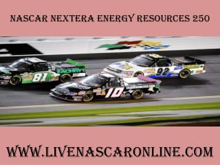 watch nascar NextEra Energy Resources 250 race live streamin