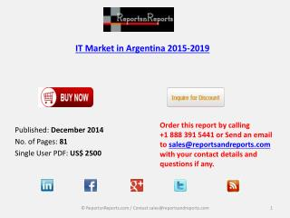 IT Market in Argentina to Grow at a CAGR of 10.3% by 2019