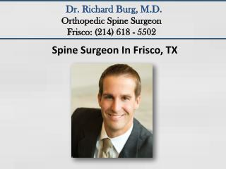 Spine Surgeon In Frisco, TX