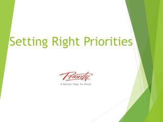 Setting Right Priorities