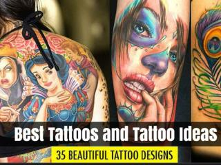 Best Tattoos and Tattoo Ideas