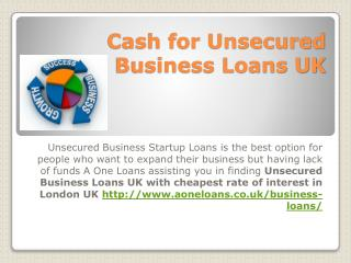 Cash for Unsecured Business Loans UK