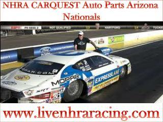 Watch live NHRA CARQUEST Auto Parts Arizona Nationals