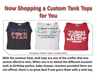 Now Shopping a Custom Tank Tops for You