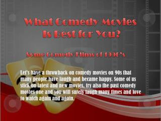 What Comedy Movies are Best for you?
