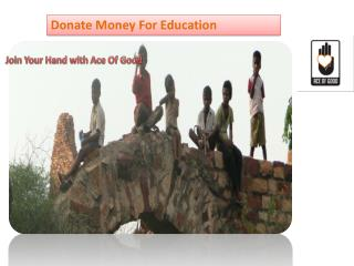 Donate Money Online | Ace of Good