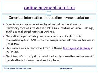 Personal freedoms online payment solution also makes possibl