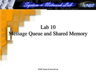 Lab 10 Message Queue and Shared Memory