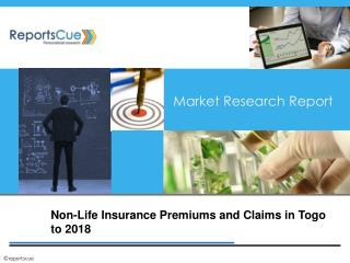 Non-Life Insurance Premiums and Claims in Togo: Industry, An