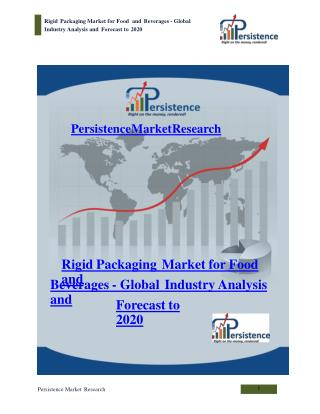 Global Rigid Packaging Market Analysis and Forecast to 2020