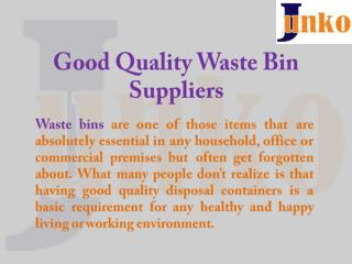 Good Quality Waste Bin Suppliers