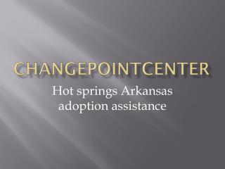 Hot springs Arkansas adoption assistance