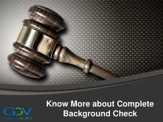 Know More about Complete Background Check