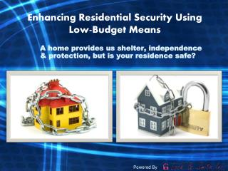 Enhancing Residential Security Using Low-Budget Means.