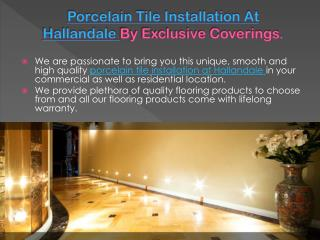 Porcelain Tile Installation At Hallandale By Exclusive Cover