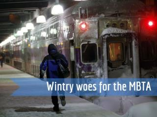 Wintry woes for the MBTA