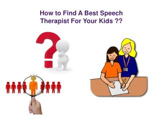 How to Find A Best Speech Therapist For Your Kids