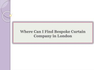 Where Can I Find Bespoke Curtain Company in London