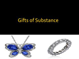 Gifts of Substance