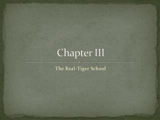 Chapter III