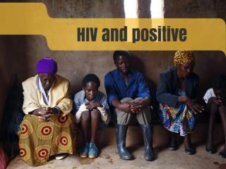 HIV and positive