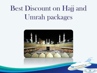 Best Discount on Hajj and Umrah packages