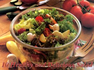 10 Healthy and Delecious Salad