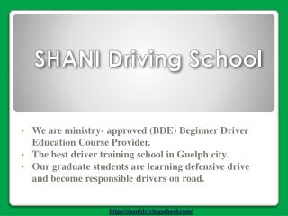 Shani Driving School in Guelph