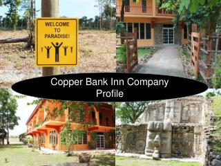 Copper Bank Inn Company Profile