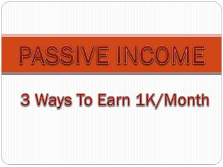 3 Ways I Earn $1k/Month In Passive Income