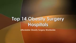 Top 14 Obesity Surgery Hospitals