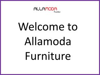 Buy Furniture Products Online - Allamodafurniture