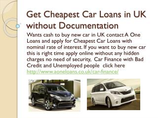 Get Cheapest Car Loans in UK without Documentation