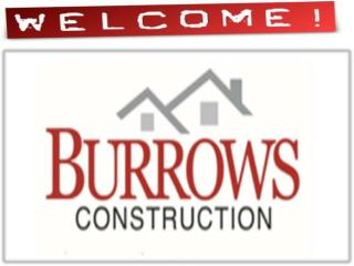 Burrows Construction Give Your Home A New Look