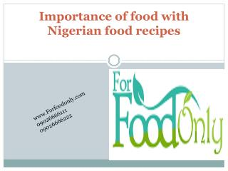Importance of food with Nigerian food recipes