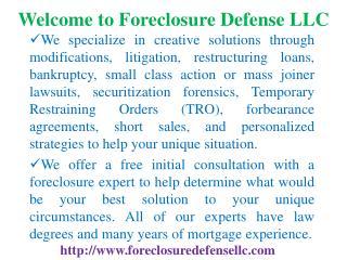 Foreclosure assistance, Foreclosure defense