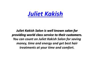 Juliet Kakish Professional Hair Stylists