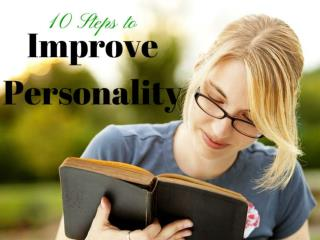 10 Steps to Improve Personality
