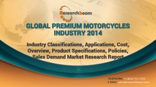2014 Global Premium Motorcycles Industry Classifications, Ap