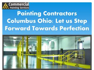 Painting Contractors Columbus Ohio: Let us Step Forward Towa