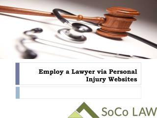 Employ a Lawyer via Personal Injury Websites