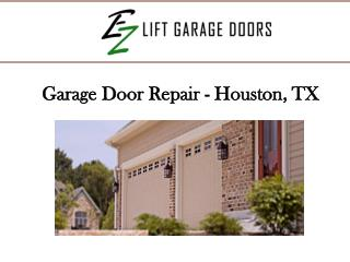 Garage Door Repair- Houston, TX