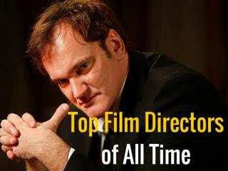Top Film Directors of All Time