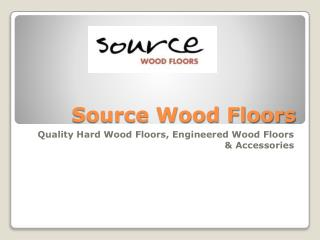 Quality Wood Floors aT Source Wood Flooring